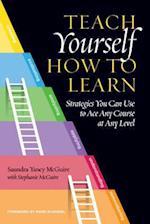 Teach Yourself How to Learn