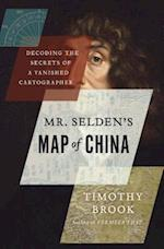 Mr. Selden's Map of China af Timothy Brook