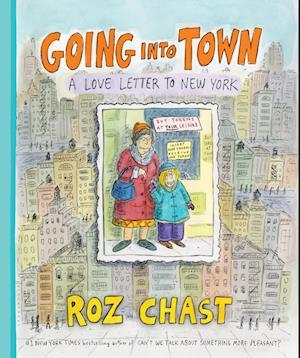 Bog, hardback Going into Town af Roz Chast