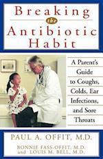 Breaking the Antibiotic Habit