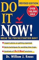 Do It Now! af William J. Knaus