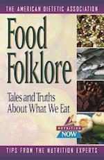 Food Folklore (Nutrition Now, nr. 11)