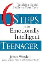 Six Steps to an Emotionally Intelligent Teenager af James Windell