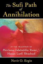 The Sufi Path of Annihilation