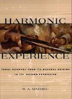 Harmonic Experience af W. A. Mathieu