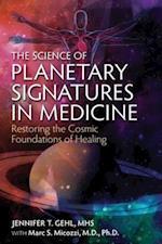 Science of Planetary Signatures in Medicine af Jennifer T. Gehl