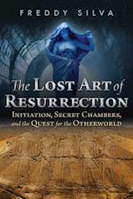 The Lost Art of Resurrection