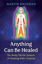 Anything Can Be Healed