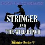 Stringer and the Wild Bunch af Lou Cameron