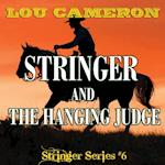 Stringer and the Hanging Judge