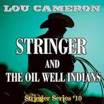 Stringer and the Oil Well Indians af Lou Cameron