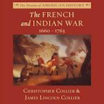 French and Indian War (The Drama of American History Series)