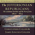 Jeffersonian Republicans (The Drama of American History Series)