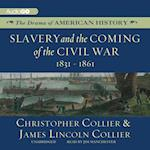 Slavery and the Coming of the Civil War (The Drama of American History Series)