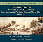 United States Enters the World Stage (The Drama of American History Series)
