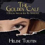 The Golden Calf (A Detective Inspector Irene Huss Investigation)