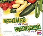 Vegetales en miplato / Vegetables on MyPlate (Pebble Plus Bilingual)