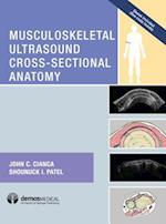 Musculoskeletal Ultrasound Cross-Sectional Anatomy