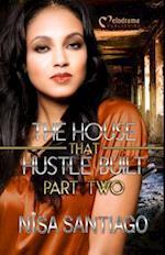 The House That Hustle Built 2 (The House That Hustle Built, nr. 2)