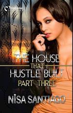 The House That Hustle Built 3 (The House That Hustle Built, nr. 3)