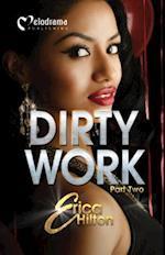 Dirty Work - Part 2 (Dirty Work, nr. 2)