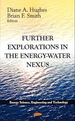 Further Explorations in the Energy-Water Nexus