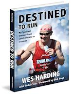 Destined to Run af Todd Civin, Wes Harding