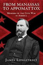 From Manassas to Appomattox af James Longstreet