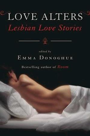 Bog paperback Love Alters af Emma Donoghue