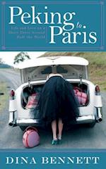 Peking to Paris af Dina Bennett