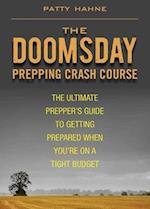 The Doomsday Prepping Crash Course af Patty Hahne