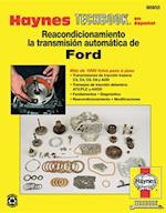 Ford Automatic Transmission Overhaul Techbook af Haynes Publishing
