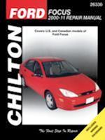 Chilton's Ford Focus 2000-11 Repair Manual (CHILTON'S TOTAL CAR CARE REPAIR MANUAL)