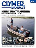 Mercury/Mariner 2.5 - 60 HP 2-Stroke Outboard Motor Repair Manual (Haynes Clymer Outboard Motor Repair Manual)
