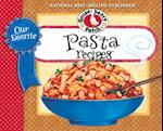 Our Favorite Pasta Recipes Cookbook (Our Favorite Recipes Collection)