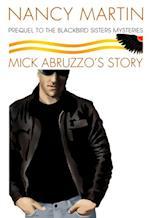 Mick Abruzzo's Story af Nancy Martin