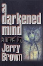 Darkened Mind af Jerry Brown