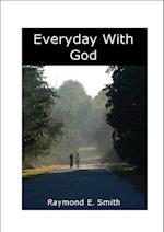 Every Day With God af Raymond E. Smith