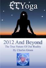 ET Yoga 2012 and Beyond af Charles Green