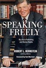 Speaking Freely af Robert L. Bernstein