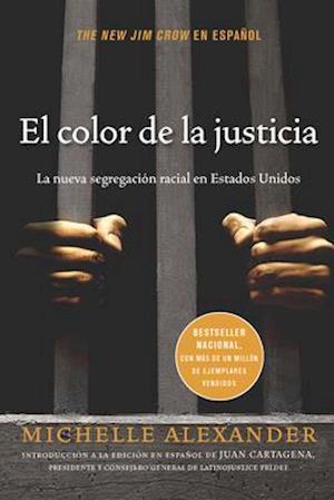 Bog, paperback El Color de La Justicia af Michelle Alexander