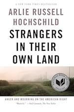 Strangers in Their Own Land af Arlie Russell Hochschild