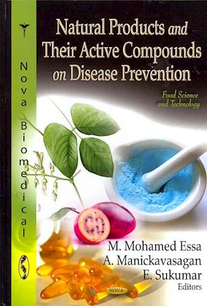 Natural Products and Their Active Compounds on Disease Prevention