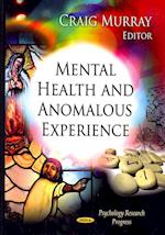Mental Health and Anomalous Experience (Psychology Research Progress)