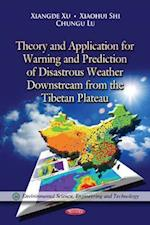Theory & Application for Warning & Prediction of Disastrous Weather Downstream from the Tibetan Plateau