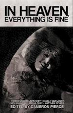 In Heaven, Everything Is Fine af Blake Butler, Thomas Ligotti