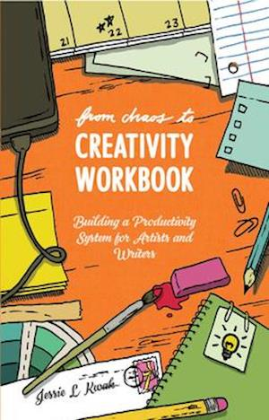 From Chaos To Creativity Workbook