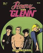 Henry & Glenn Forever and Ever 4 (Henry Glenn)