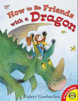 How to Be Friends with a Dragon