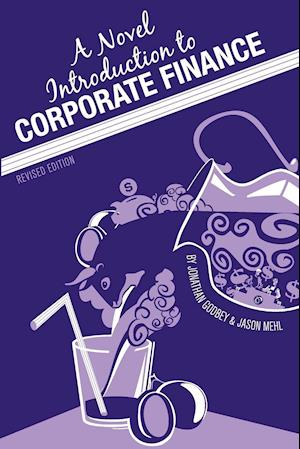 A Novel Introduction to Corporate Finance (Revised Edition)